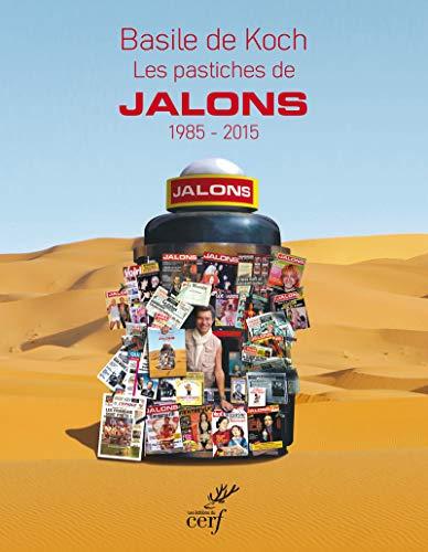 9782204106047: Les pastiches de Jalons, 1985-2015.