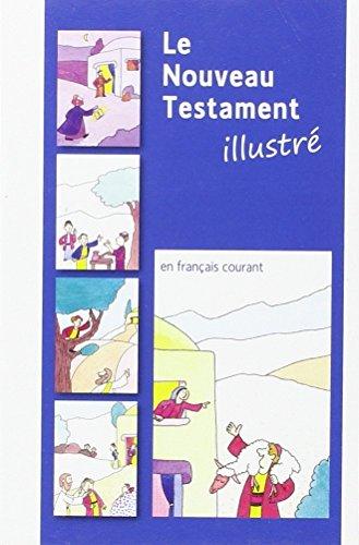 NOUVEAU TESTAMENT ILLUSTRE EN FRANCAIS C: COLLECTIF