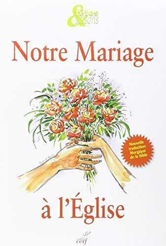 NOTRE MARIAGE A L EGLISE NED PACK 10 EX: COLLECTIF