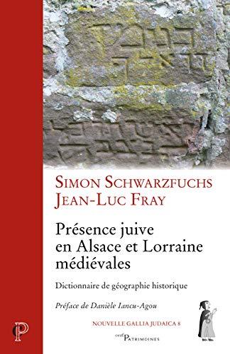 9782204108119: Présence juive en Alsace et Lorraine médiévales