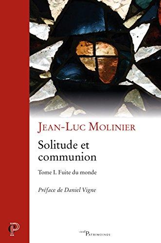 9782204109796: Solitude et communion IVe-VIe siècle : Tome 1, Fuite du monde