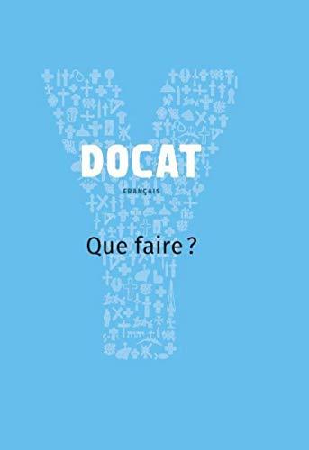 9782204110471: Docat : Que faire ? La doctrine sociale de l'Eglise