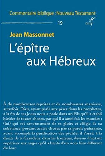 EPITRE AUX HEBREUX -L-: MASSONNET JEAN
