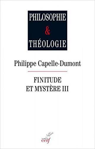 FINITUDE ET MYSTERE III: CAPELLE DUMONT