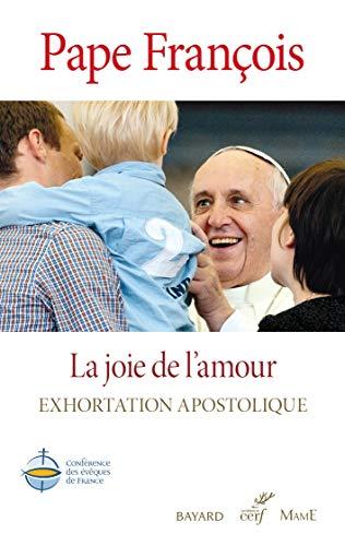 9782204111638: La Joie de l'amour Amoris Laetitia Exhortation apostolique post-synodale (French Edition)