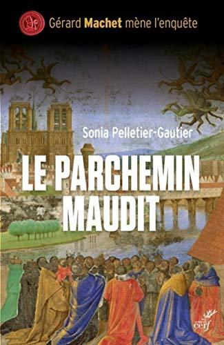 9782204111911: Le parchemin maudit : Une enquête de Gérard Machet