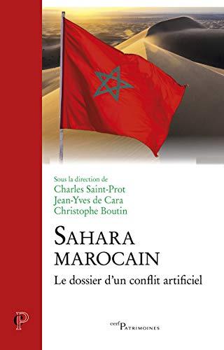 9782204112956: Sahara marocain : Le dossier d'un conflit artificiel