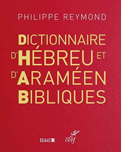 9782204124669: Dictionnaire d'Hébreu et d'Araméen Bibliques -NE-