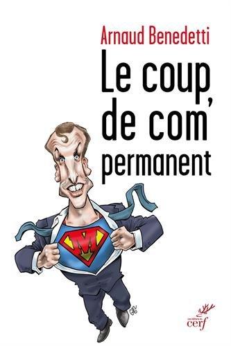 9782204127011: Le coup de com' permanent (ACTUALITE)