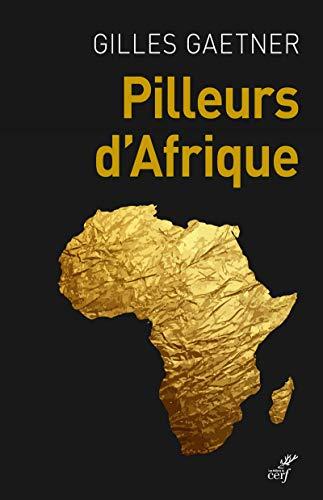 9782204128520: Pilleurs d'Afrique