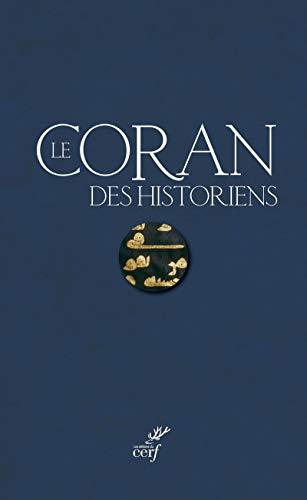 9782204135511: Coffret Le Coran des historiens : Etudes sur le contexte et la génèse du Coran ; Commentaire et analyse du texte coranique Sourates 1 à 26 ; ... analyse du texte coranique Sourates 27 à 114