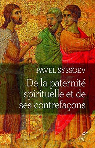 9782204139441: De la paternité spirituelle et de ses contrefaçons