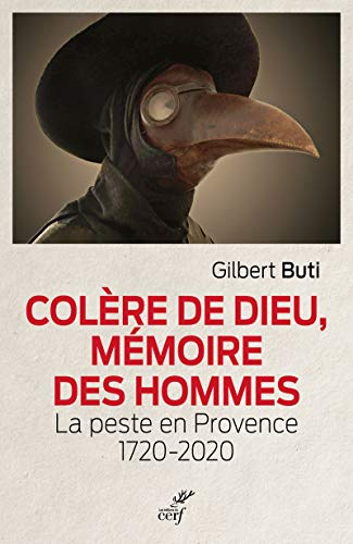 9782204140829: Colère de Dieu, mémoire des hommes - La peste en Provence 1720-2020