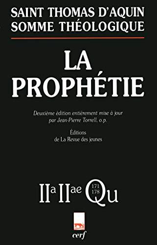 La Prophétie : 2-2, Questions 171-178 [Aug 22, 2005] Thomas d'Aquin .