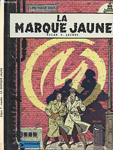 9782205000665: La Marque jaune [Hardcover] Jacobs Edgar P.