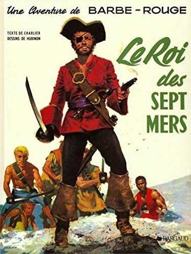 9782205001099: Barbe-Rouge, tome 8 : Le Roi des sept mers