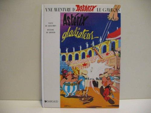 Asterix Gladiateur: Albert Uderzo; Ren?