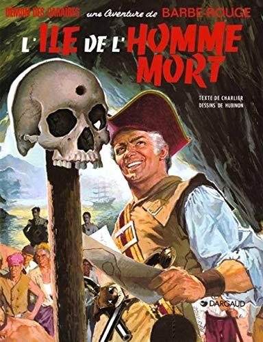 9782205002379: Barbe-Rouge, tome 6 : L'île de l'homme mort
