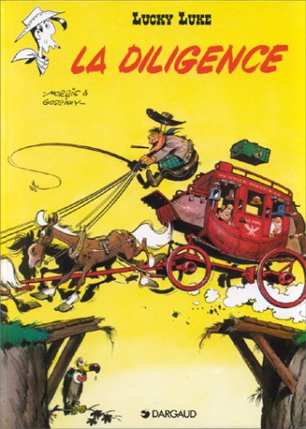 9782205003062: La diligence (Lucky Luke) (French Edition)