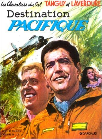 9782205003383: Tanguy et Laverdure, tome 11 : Destination Pacifique