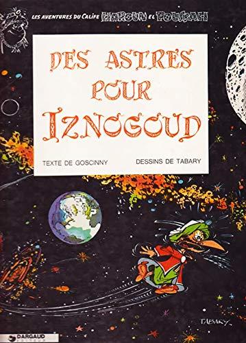 9782205004175: Iznogoud, tome 5 : Des astres pour Iznogoud