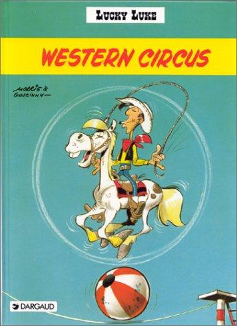 9782205004250: Western Circus (Lucky Luke Series)