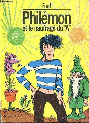 """9782205006469: Philémon et le naufragé du """"A"""""""