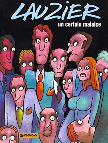 9782205007060: Lauzier : Un Certain malaise