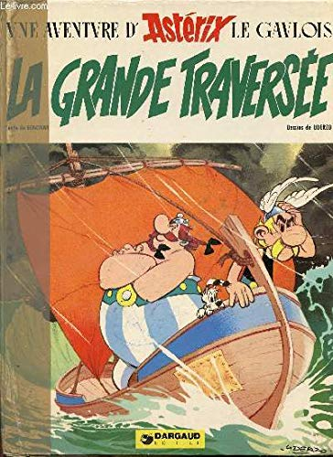 9782205008968: La Grande Traversee (Une Aventure d'Asterix) (French Edition)
