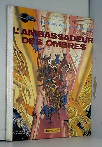 9782205009057: L'ambassadeur des ombres (Valérian, agent spatio-temporel) (French Edition)