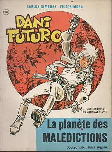 Dani Futuro La planete des Maledictions: Gimenez Mora