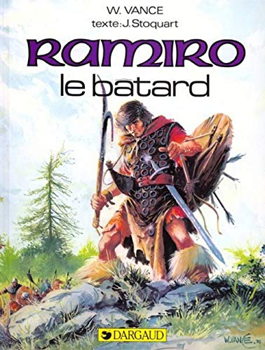 Ramiro: Le Bâtard (2205010344) by J. (Jacques) Stoquart; William Vance
