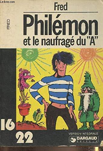 9782205011067: Philémon et le naufragé du A (Philémon)