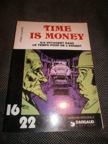 9782205011098: Time is Money - Ils voyagent dans le temps pour de l'argent (16/22, #11)