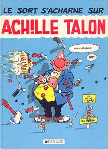 9782205014884: Achille Talon, n� 22 : Le sort s'acharne sur Achille Talon