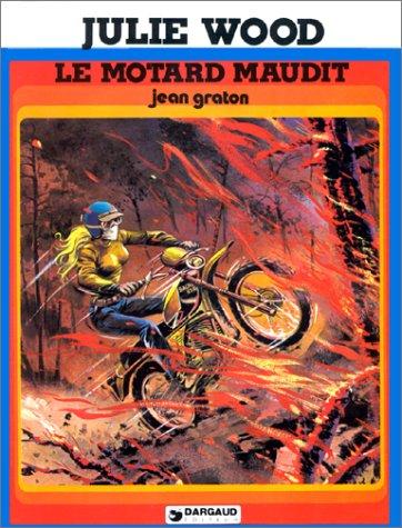 9782205014891: Julie Wood : Le Motard maudit