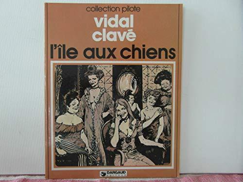 9782205014907: L'Île aux chiens (Collection Pilote)