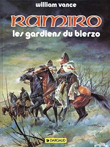 Ramiro: Les Gardiens du Bierzo (2205015869) by Jacques Stoquart; William Vance