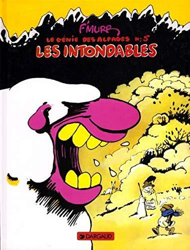 9782205015966: Le Génie des alpages, tome 5 : Les intondables