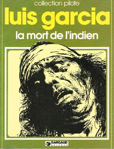 9782205016444: LA MORT DE L'INDIEN ( Collection Pilote)