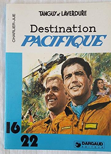 9782205016673: Destination Pacifique (Une Aventure de Tanguy et Laverdure)