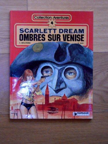 9782205016772: Ombres sur Venise (Scarlett dream)