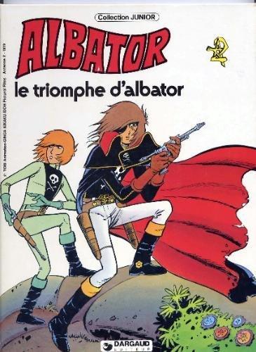 9782205017809: Le Triomphe d'Albator (Albator)