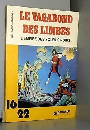 9782205018530: L'Empire des soleils noirs (Le Vagabond des limbes.)