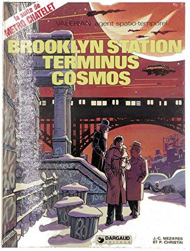 9782205018714: Brooklyn station terminus Cosmos (Valérian, agent spatio-temporel) (French Edition)