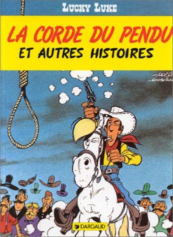 Lucky Luke, tome 20 : La Corde: Morris Goscinny