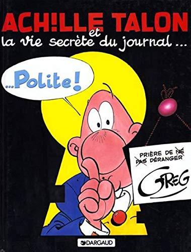 9782205024319: Achille talon t33 achille talon et la vie secrete du journal polite (French Edition)
