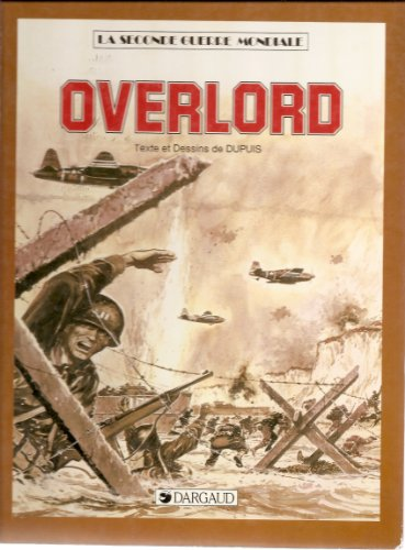 9782205025057: Overlord (La Seconde guerre mondiale)