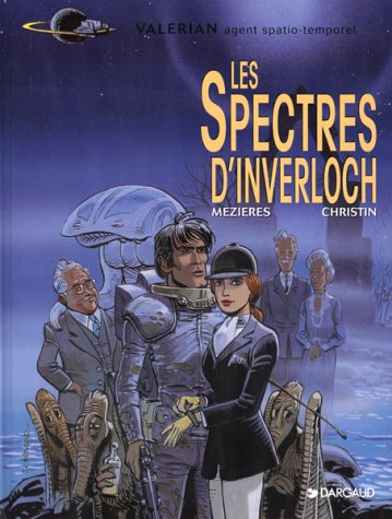 9782205025170: Val�rian, agent spatio-temporel, Tome 11 : Les Spectres d'Inverloch