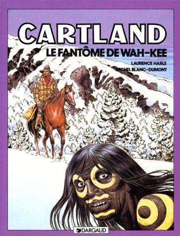9782205025798: Jonathan Cartland, tome 3 : Le Fantôme de Wah-Kee